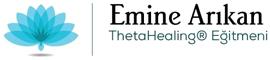 Emine Arıkan | ThetaHealing™ Eğitmeni